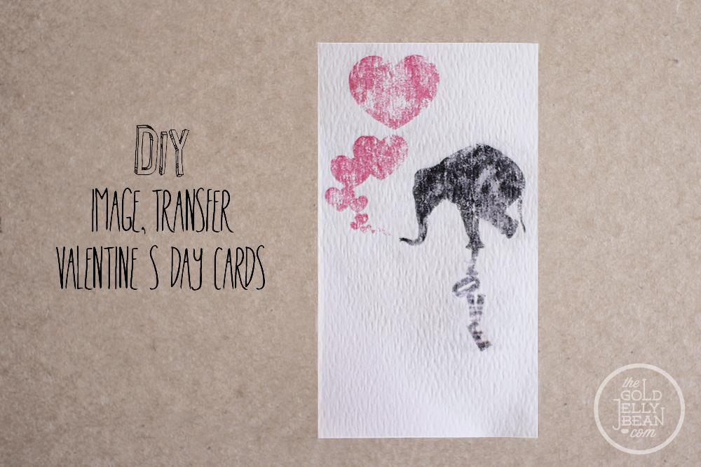 DIY Image Transfer Valentines, via www.thegoldjellybean.com